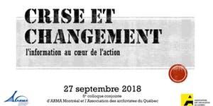 Crise et changement: l'information au cœur de l'action – 5e Conférence AAQ-ARMA