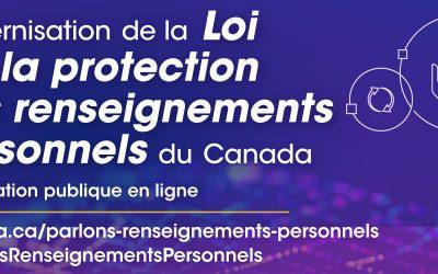 Le gouvernement du Canada lance une consultation publique sur la Loi sur la protection des renseignements personnels